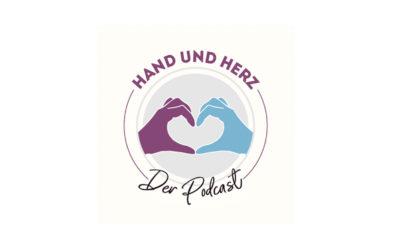 Hand und Herz – Der Podcast